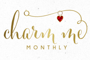 Charm Me Monthly