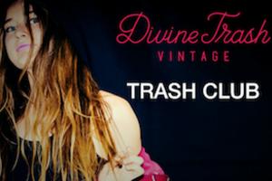 Trash Club by Divine Trash Vintage