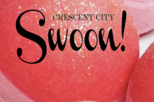Crescent City Swoon